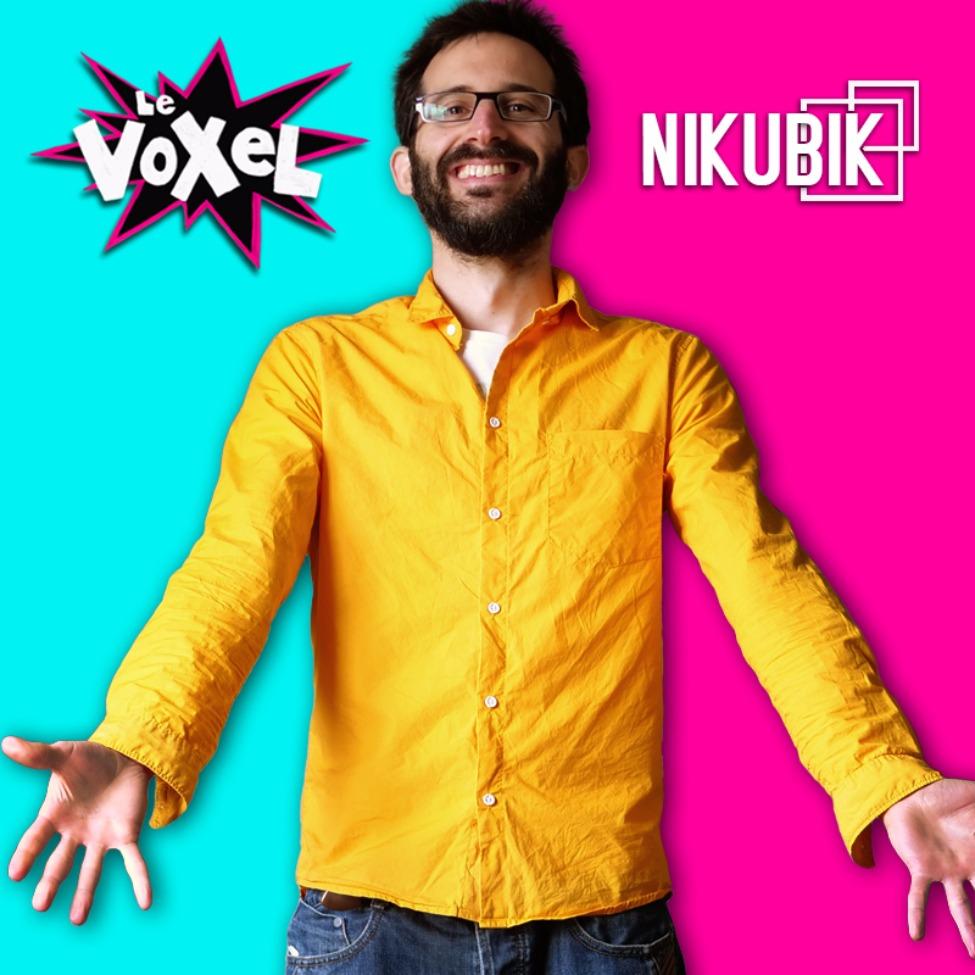 Le Voxel / Nikubik