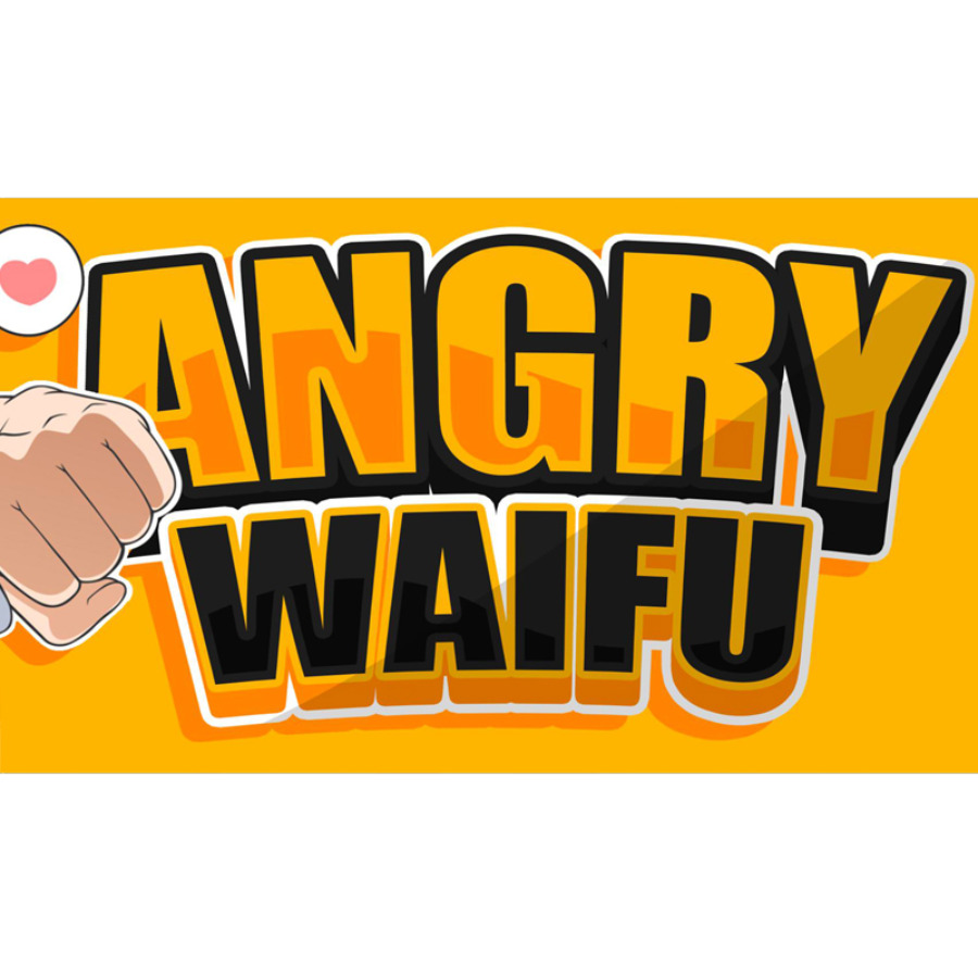 Angry Waifu