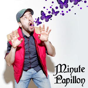 Kriss : LanguedePub / Minute Papillon